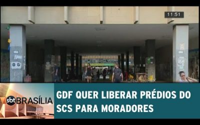 GDF quer liberar prédios do SCS para moradores
