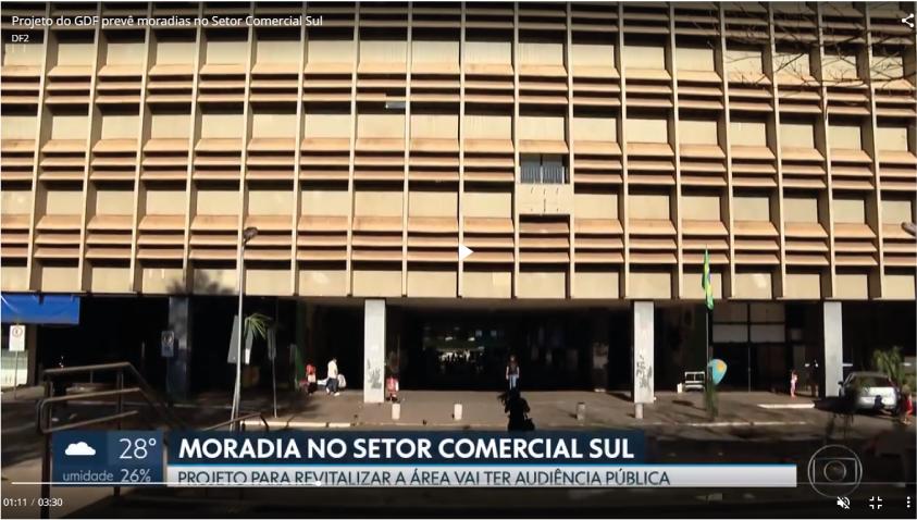 Projeto do GDF prevê moradias no Setor Comercial Sul (DFTV)